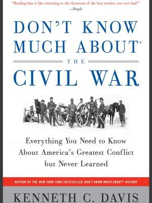 Dont Know Much About the Civil War