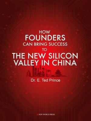 赢在中国:如何在中国的新硅谷中掘金(英文)